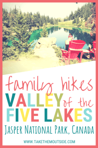 Red chairs in front of a turquoise mountain lake, text reads family hikes: Valley of the five lakes