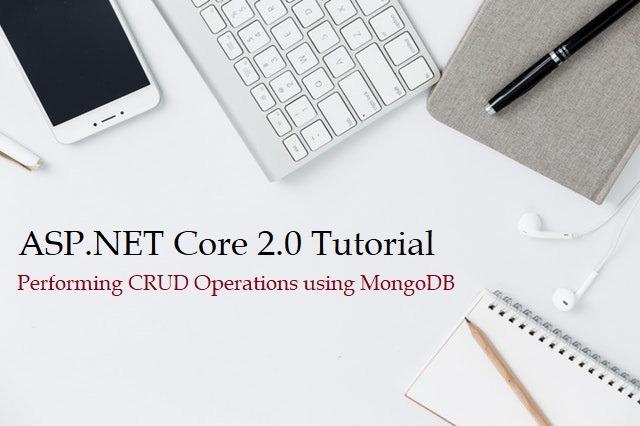 ASP.NET Core 2.0 Tutorial