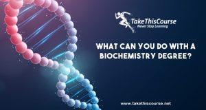 Bio Chemistry Degree