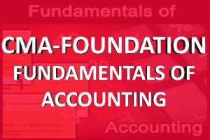 CMA foundation fndamntal of accounting classes