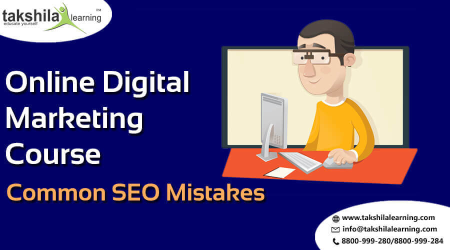 Digital Marketing Online Course Common SEO Mistakes