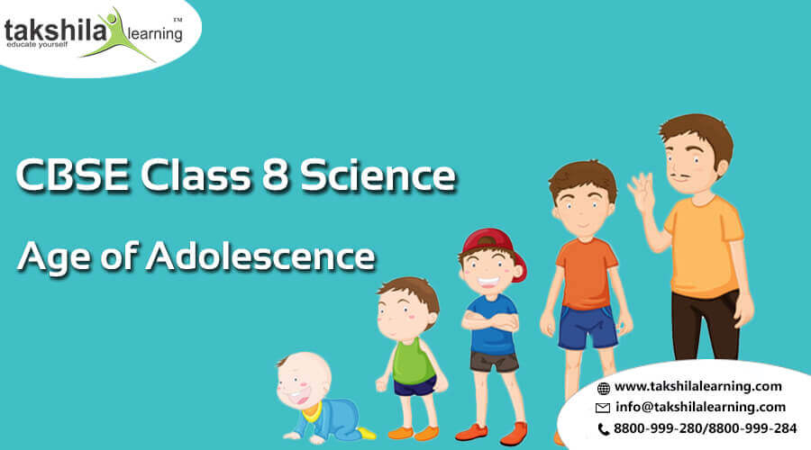 CBSE & NCERT Solutions for Class 8 Science Age of Adolescence