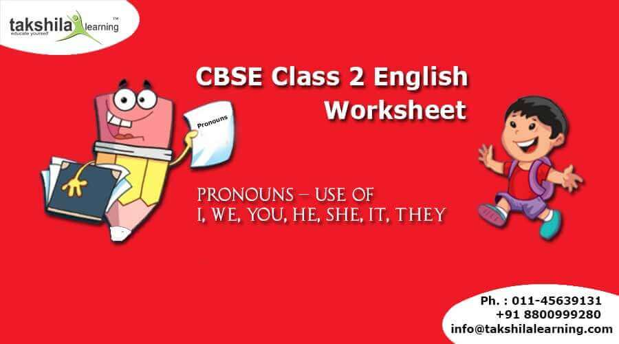 CBSE Class 2 English- Use of Pronouns - Practice Worksheet