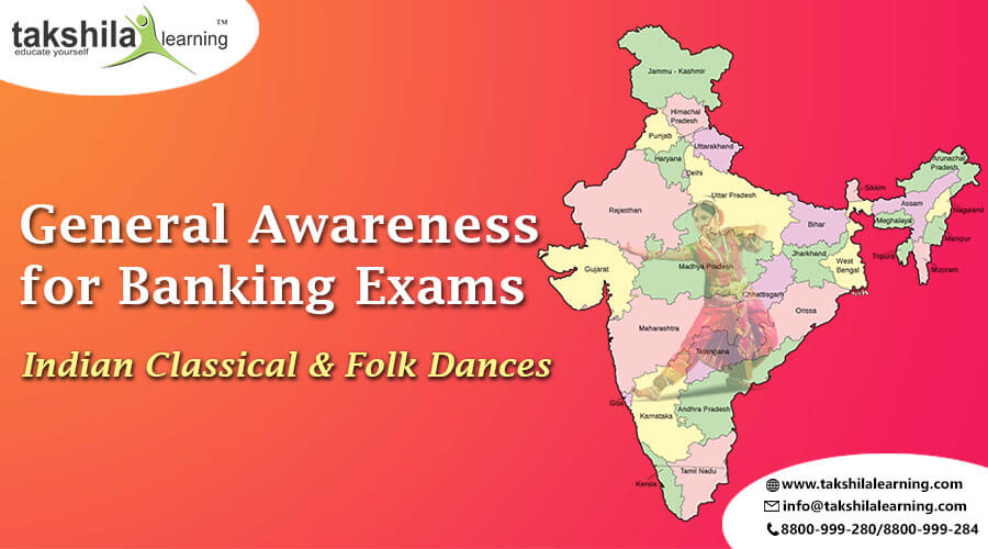 General Awareness for Banking Exams – Indian Classical & Folk Dances