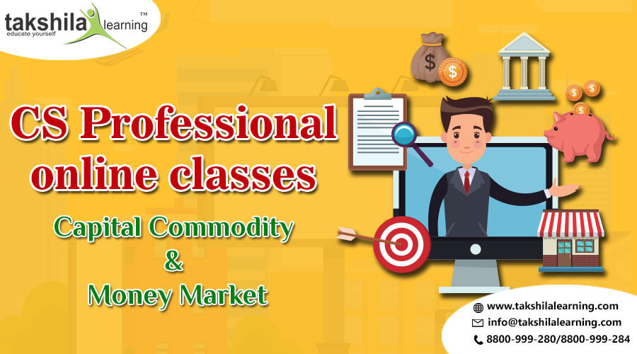 CS Professional Capital Commodity & Money Market Video Lectures