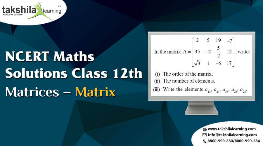 NCERT Maths Solutions Class 12 for Matrices – (Matrix)