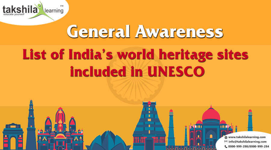 List of UNESCO World Heritage Sites in India for Banking & SBI/IBPS PO & CLERK