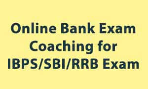 Online Bank Exam Coaching for IBPS/SBI/RRB Exam