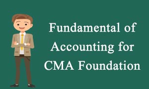 Fundamental of Accounting for CMA Foundation video lectures & online classes