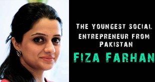 FIZA FARHAN-The youngest social entrepreneur from Pakistan
