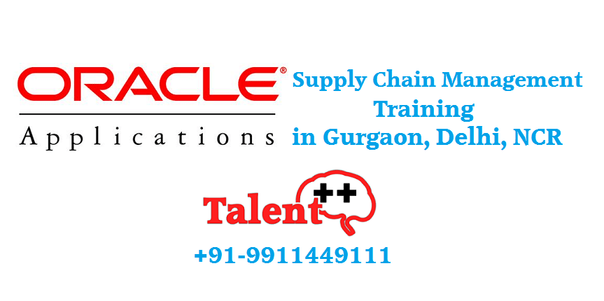 Oracle Apps SCM Functional Training in Gurgaon Delhi NCR