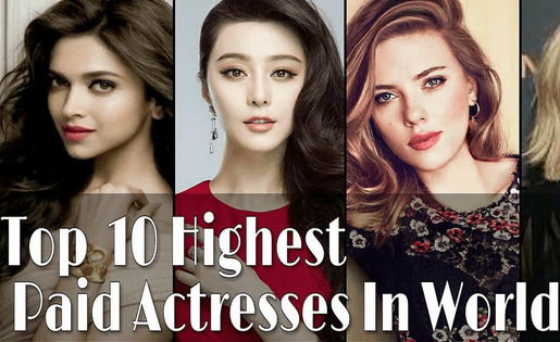 Highest Paid Movie Actresses