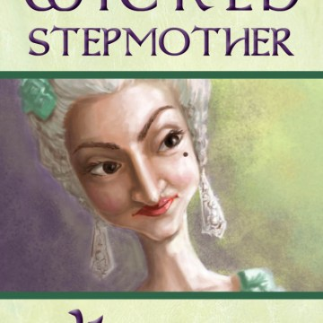 Become a Wicked Stepmother in 4 Easy Steps