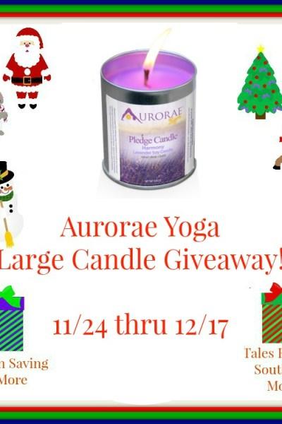 Aurorae Yoga Large Candle Giveaway! 12/17