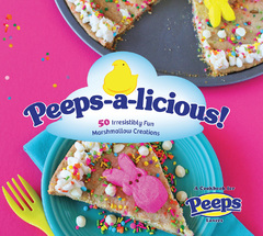 Peeps-a-licious! Cookbook