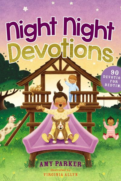 Night Night Devotions! #NightNightDevotions