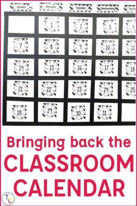 Image that says bringing back the classroom calendar
