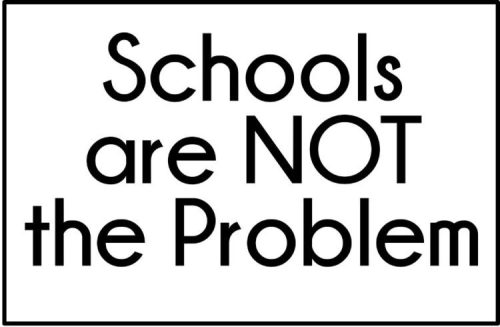 Schools are not the problem