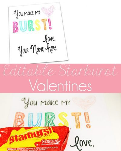 Free editable Valentines to be paired with Starbursts