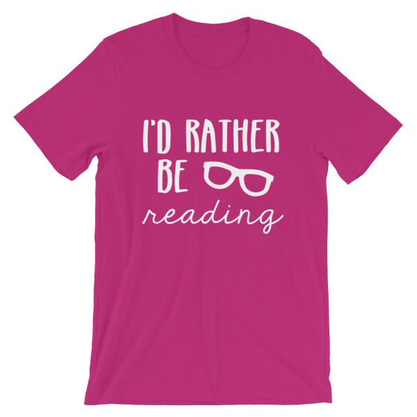 I'd Rather be Reading tee berry