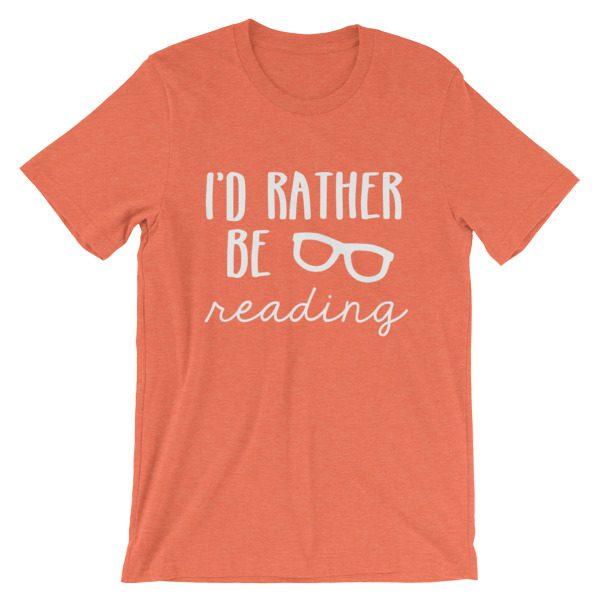 I'd Rather be Reading tee heather orange
