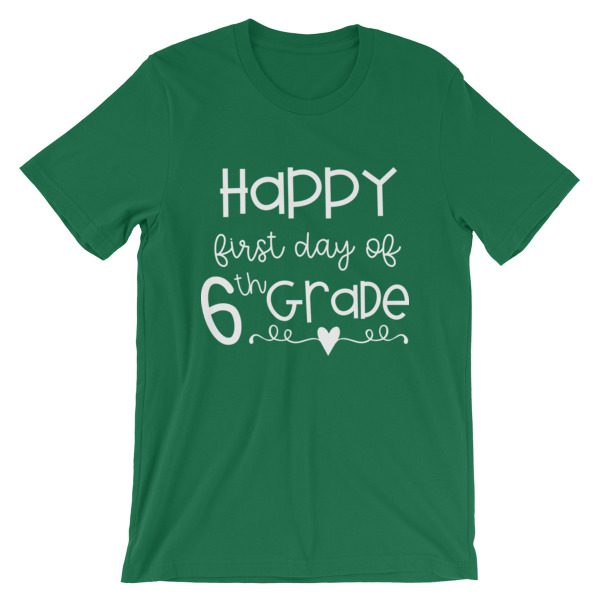 Kelly green First Day of 6th Grade teacher tee
