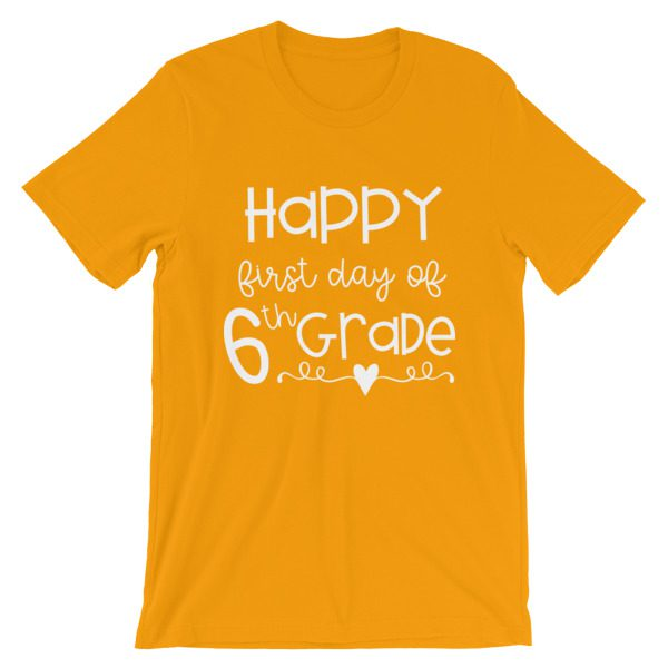 Gold First Day of 6th Grade teacher tee
