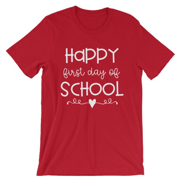 Red Happy First Day of School t-shirt