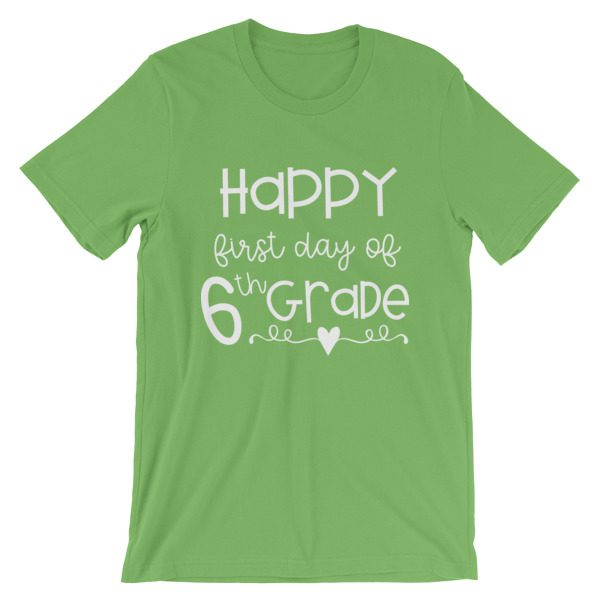 Leaf green First Day of 6th Grade teacher tee