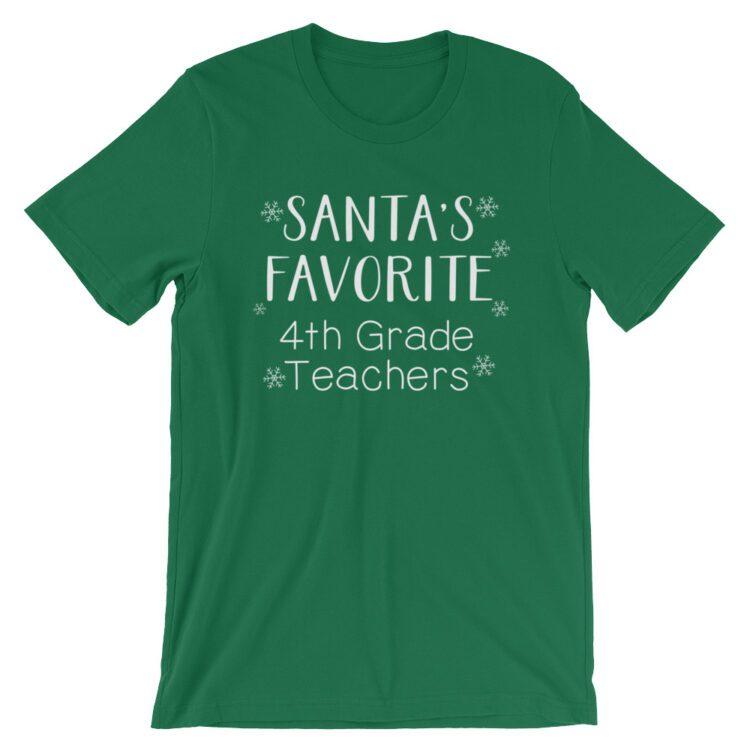 Santa's Favorite 4th Grade Teacher tee- Kelly green