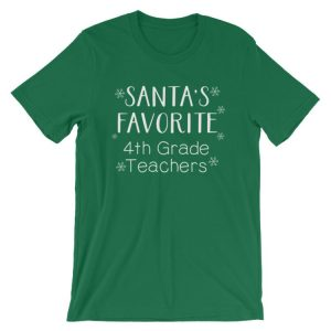 Santa's Favorite 4th Grade Teacher tee- Kelly green