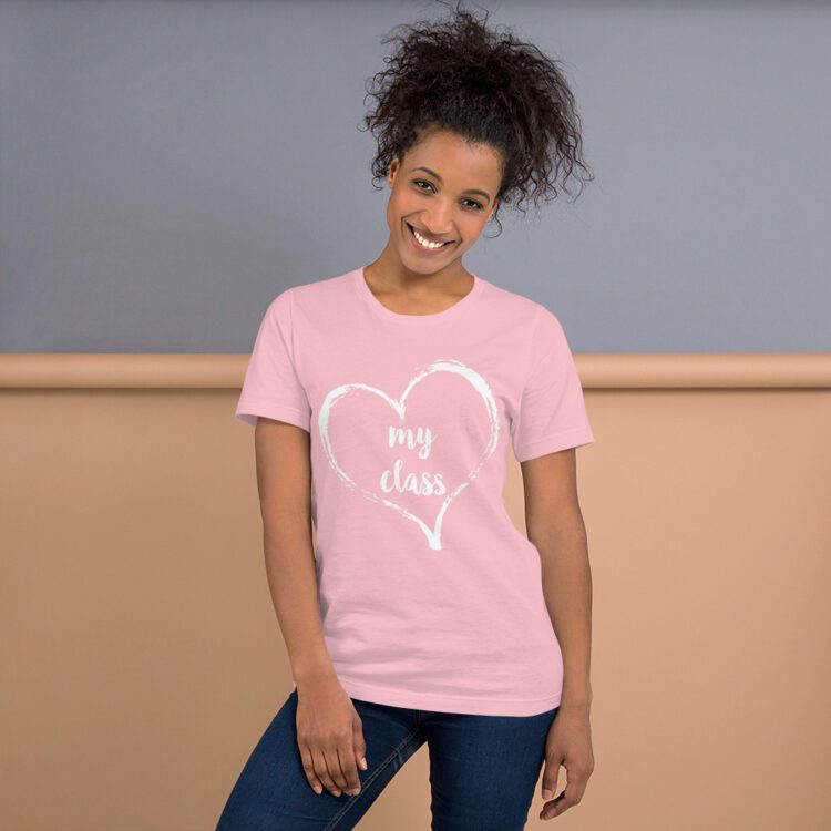 Love my Class tee- Pink and white