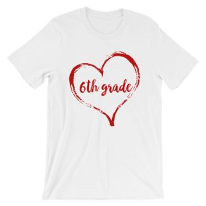 Love 6th Grade tee- White with red