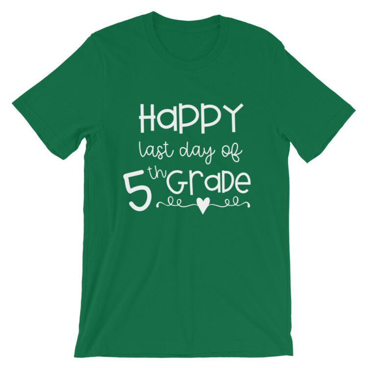 Kelly Green Last Day of 5th Grade tee