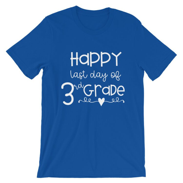 Royal Blue Last Day of 3rd Grade tee