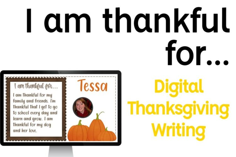 I am thankful for... Thanksgiving writing activity and computer screen