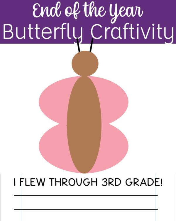Butterfly craftivity for the end of the year