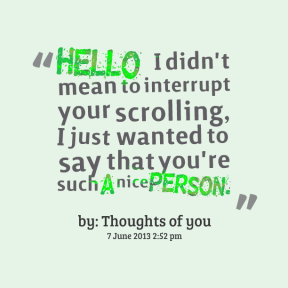 14937-hello-i-didnt-mean-to-interrupt-your-scrolling-i-just-wanted