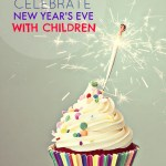 How to celebrate New Year's Eve with Children