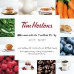 Tim Hortons #BalancedLife Twitter Party Jan 15th at 8pm EST