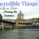 Incredible Things to Do in Paris During the Summer