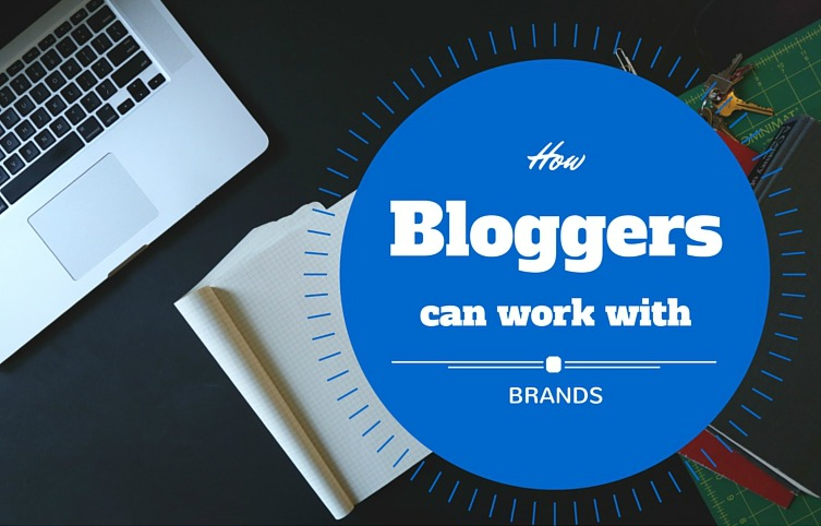 how-bloggers-can-work-with-brands