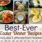 Best-Ever Easter Dinner Recipes