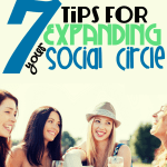 7 Tips for Expanding Your Social Circle
