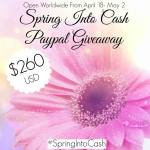 Spring Into Cash Giveaway #SpringIntoCash