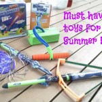5 Must Have Toys for Summer