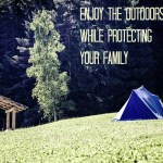 Enjoy the Outdoors While Protecting your Family (Giveaway CAN)