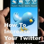 How To Increase Your Twitter Followers Organically