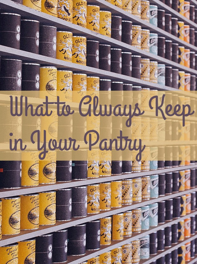 what-to-always-keep-in-your-pantry