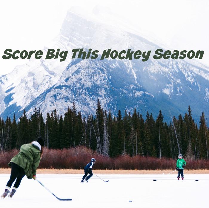 Score Big This Hockey Season